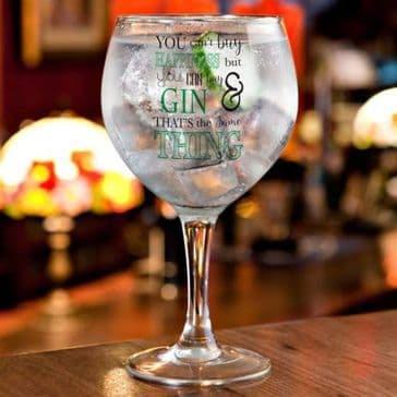 Can't Buy Happiness… Gin Balloon Glass