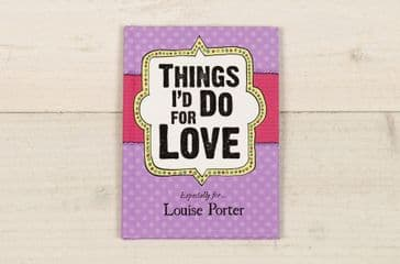 Things I'd Do for Love