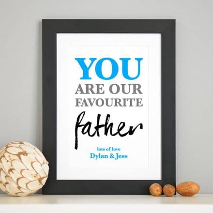 Personalised 'Favourite Father' Print