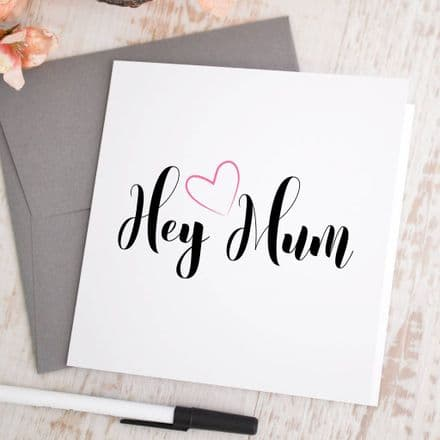 Personalised Hey Mum Card