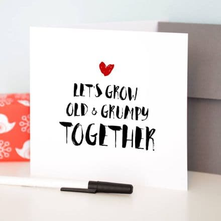 Personalised Let's Grow Old And Grumpy Together Card