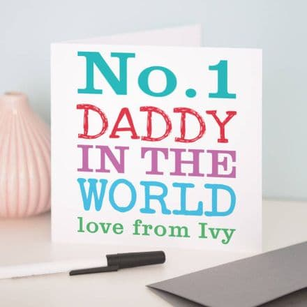 Personalised 'No.One Daddy Or Dad' Father's Day Card