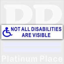 1 x Blue On White-Not All Disabilities are Visible-200mm x 50mm External Sticker for Car,Van,Truck,Vehicle.Disability,Disabled,Mobility,Self Adhesive Vinyl