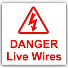 1 x Danger Live Wires Sticker-Health and Safety-Self Adhesive Vinyl Electrical Sign-Red on White