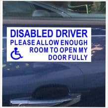 1 x Disabled Driver Please Allow Enough Room Open My Door Fully-Adhesive Sticker-B/W