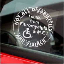 1 x Fibromyalgia and M.E Sticker Not All Disabilities Are Visible Car Window Sign Disabled ME