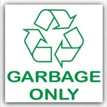1 x Garbage Only Recycling Bin Adhesive Sticker-Recycle Logo Sign-Environment Label