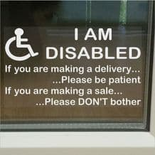 1 x I am Disabled Sticker-Internal Window Version Information Sign-Delivery/Sales-Mobility-Disability