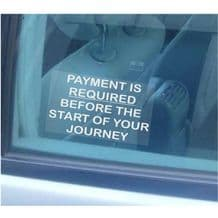 1 x Payment is Required before Start of Journey-Window Sticker-Taxi,Minicab,Minibus-Information Vinyl Sign