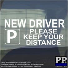1 x Please Keep Your DISTANCE New Driver-Just Passed-Car,Van,Truck,Vehicle-Sign