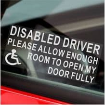 Disabled driver, please allow enough room to open my door fully-Disability, Disabled,Sign,Car,Van