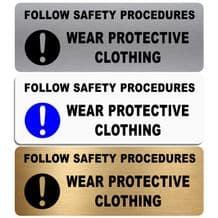 Follow Safety Procedures Wear Protective Clothing-WITH IMAGE-Aluminium Metal Sign-Door,Notice,Health