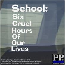 School, Six Cruel Hours-Window,Car,Van,Sticker,Sign,Primary,Kid,Baby,Funny