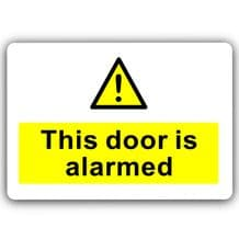 This Door is Alarmed-Aluminium Metal Sign-150mmx100mm-Notice,Business,Premises,Health,Safety,Secure