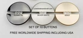 Gunmetal buttons. Silver buttons, Gold buttons. Free worldwide shipping including USA