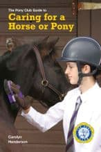 Caring for a Horse or Pony
